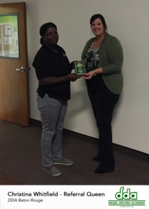 Referral Queen award winner - DDA Baton Rouge