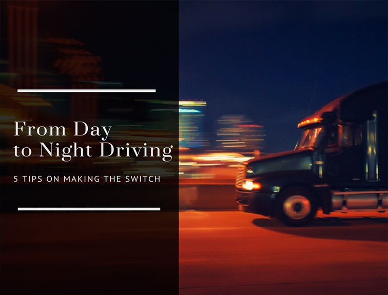 image of a semi truck driving at night against a blurry city skyline with the blog title From Day to Night Driving: 5 Tips on Making the Switch